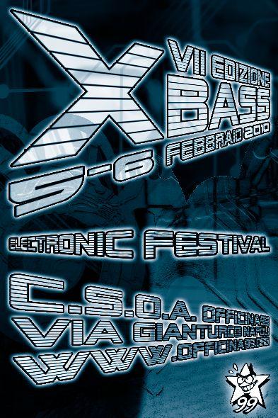 X-BASS 7 | 5/6 Febbraio2010 | CSOA Officina99